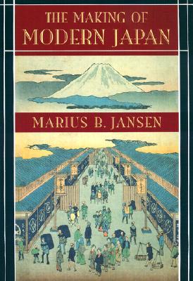 The Making of Modern Japan By Jansen, Marius B.
